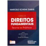 Curso De Direitos Fundamentais - Marcelo Schenk Duque