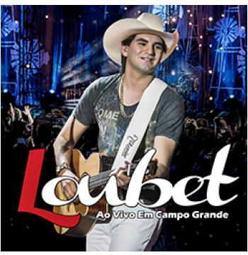 Loubet - Ao Vivo Em Campo Grande (DVD)