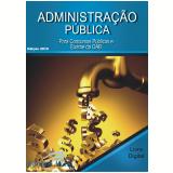Administração Pública (Ebook) - Equipe Editora Áudio