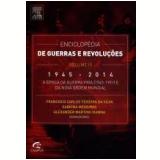 Enciclopédia De Guerras E Revoluções (vol. 3) - Francisco Silva