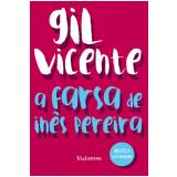 a Farsa De Inês Pereira - Gil Vicente