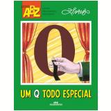 Um Q Todo Especial - Ziraldo Alves Pinto