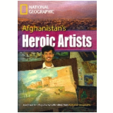 Footprint Reading Library - Level 8  3000 C1 - Afghanistan´s Heroic Artists - British English - Rob Waring