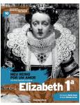 Meu Reino por um Amor - Elisabeth 1ª (Vol.10) -