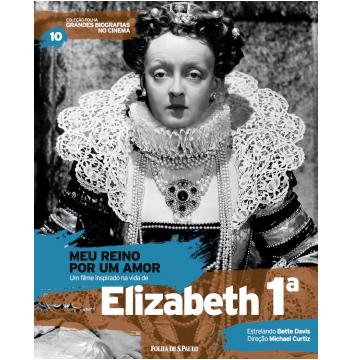 Meu Reino por um Amor - Elisabeth 1ª (Vol.10)
