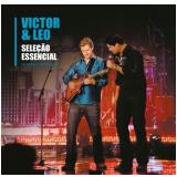 Victor e Léo - Seleção Essencial Grandes Sucessos (CD) - Victor e Leo