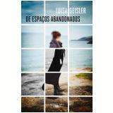 De Espaços Abandonados - Luisa Geisler