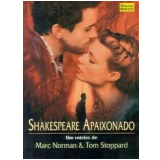 Shakespeare Apaixonado - Marc Norman, Tom Stoppard