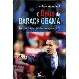 O Deus de Barack Obama - Stephen Mansfield