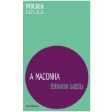 A Maconha - Fernando Gabeira