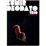 Eumir Deodato Trio - Ao Vivo no Rio (DVD) - Eumir Deodato
