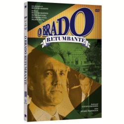 DVD - O Brado Retumbante - Maria Fernanda Cândido, José Wilker, Domingos Montagner - 7891430082499
