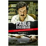 Pablo Escobar - Alonso Salazar Jr.