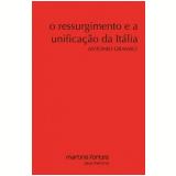 O Ressurgimento E A Unificação Da Itália - Antonio Gramsci