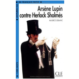 Arsene Lupin Contre Herlock Sholmes - Maurice Leblanc
