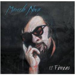 CDs - Marcelo Nova - 12 Fêmeas - Marcelo Nova - 7892860220666