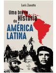 Uma Breve Hist�ria Da Am�rica Latina