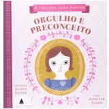Pequena Jane Austen - Orgulho e Preconceito - Jennife Adams, Aliso Oliver