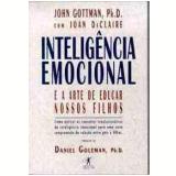 Inteligência Emocional e a Arte de Educar Nossos Filhos - John Gottman