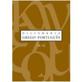 Dicionário Grego - Português (Vol. 3) - Maria Helena de Moura Neves (Org.), Daisi Malhadas (Org.), Maria Celeste Consolin Dezotti (Org.)
