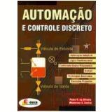 Automação e Controle Discreto - Paulo Rogério da Silveira, Winderson E. Santos