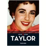Elizabeth Taylor - Paul Duncan (Editor)