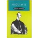 Maquiavel em 90 Minutos - Paul Strathern