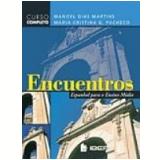 Encuentros Espanhol para o Ensino Médio - Maria Cristina Pacheco, Manoel Dias Martins