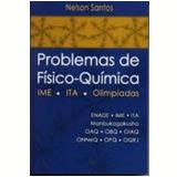 Problemas de Físico-Química - IME - ITA - Olimpíadas - Nelson Santos
