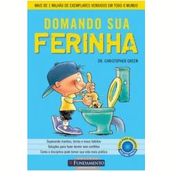 Livros - Domando sua Ferinha - Meninos - CHRISTOPHER GREEN - 9788539500093