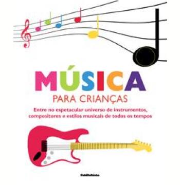 Música para Crianças (Inclui CD)