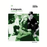 O Imigrante (Vol. 18) - Charles Chaplin
