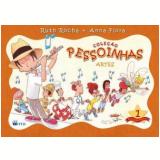 Pessoinhas - Artes - Vol. 1 - Anna Flora