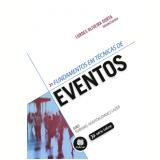 Fundamentos Em Técnicas De Eventos - Lurdes Oliveira Dorta
