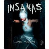 Insanas... elas matam! (Ebook) - Laris Neal