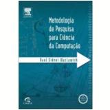 Metodologia De Pesquisa Para Ciência Da Computação - Raul Wazlawick