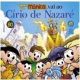 Turma Da Mônica Vai Ao Círio De Nazaré - Pe. Ferdinando Mancilio