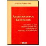 Aterramentos Eletricos - Silverio Visacro Filho