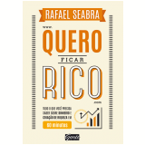Quero Ficar Rico - Rafael Seabra