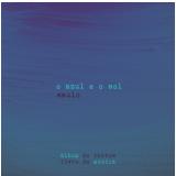 Saulo - O Azul e o Sol (CD) - Saulo