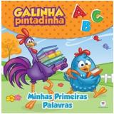 Galinha Pintadinha - Minhas Primeiras Palavras - Ciranda Cultural