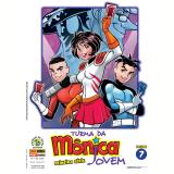 Turma da Mônica Jovem - Primeira Série (Vol. 7) - Mauricio de Sousa