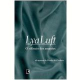 O Silêncio dos Amantes - Lya Luft