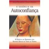 Essência da Autoconfianca - Martin Claret