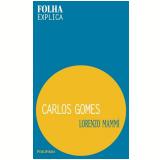 Carlos Gomes - Lorenzo Mammì