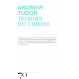 Teorias do Cinema - Andrew Tudor