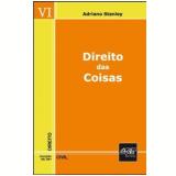 Direito das Coisas - Adriano Stanley