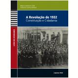 Revolução de 1932 (Livro do Professor) - Marco Antonio Villa
