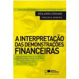 A Interpretação das Demonstrações Financeiras  - Spencer B. Meredith