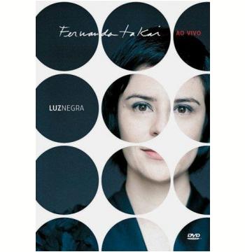 Fernanda Takai - Ao Vivo - Luz Negra (DVD)